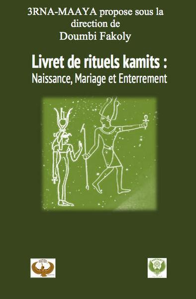 LIVRET DE RITUELS KAMITES