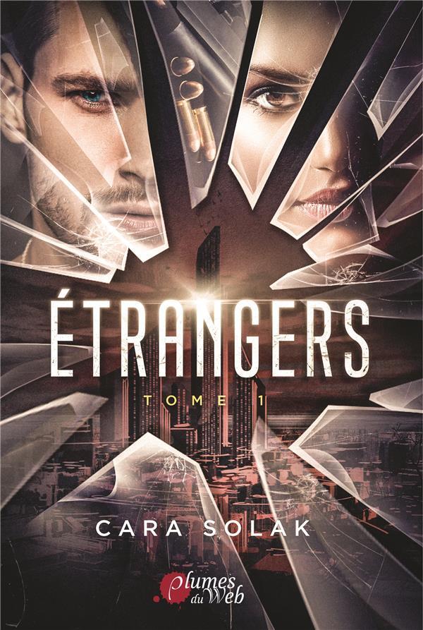 ETRANGERS, TOME 1