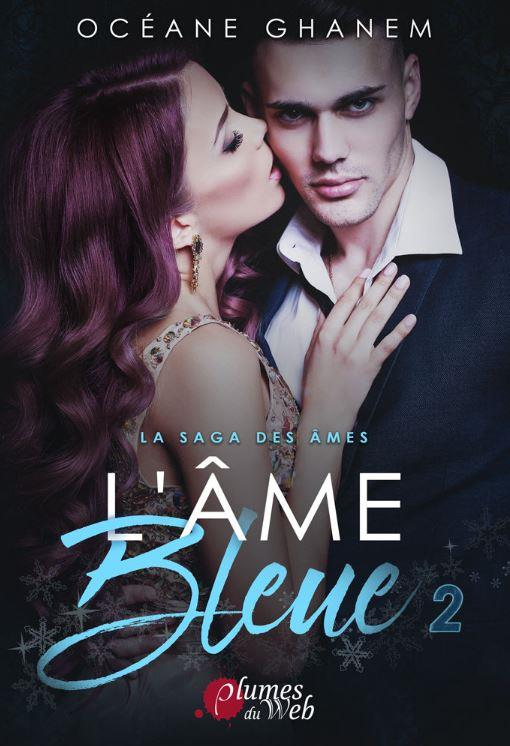 L'AME BLEUE 2 - LA SAGA DES AMES 2