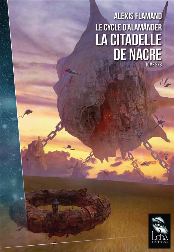 LE CYCLE ALAMANDER T2  :  LA CITADELLE DE NACRE