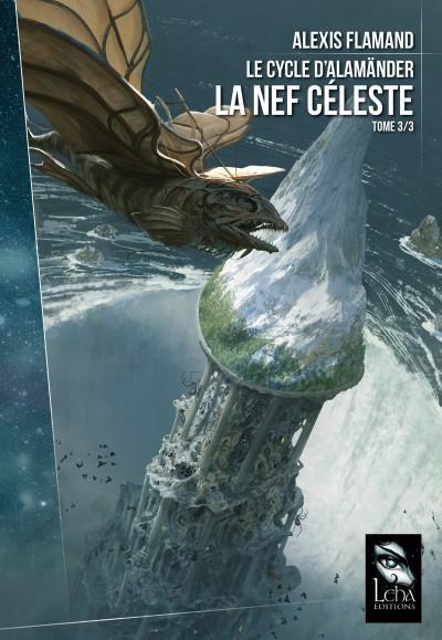 LE CYCLE D'ALAMANDER T3/3 : LA NEF CELESTE
