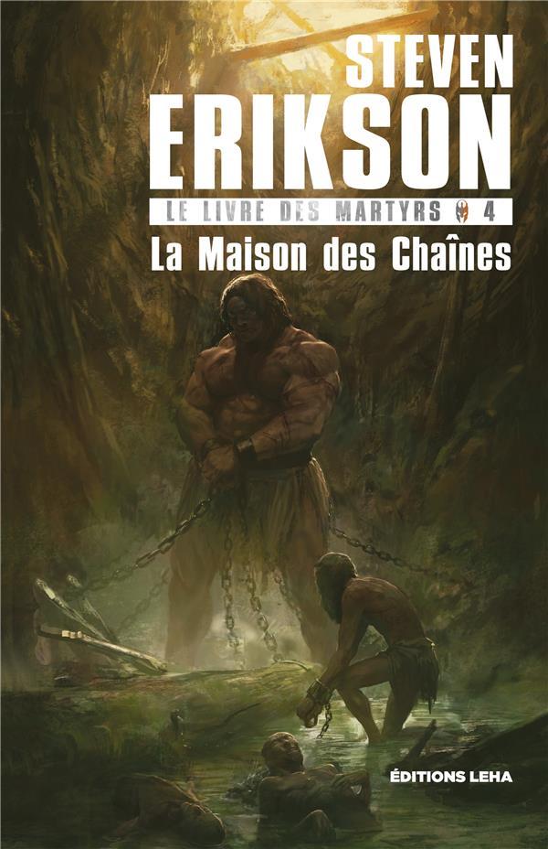 LE LIVRE DES MARTYRS T4 LA MAISON DES CHAINES