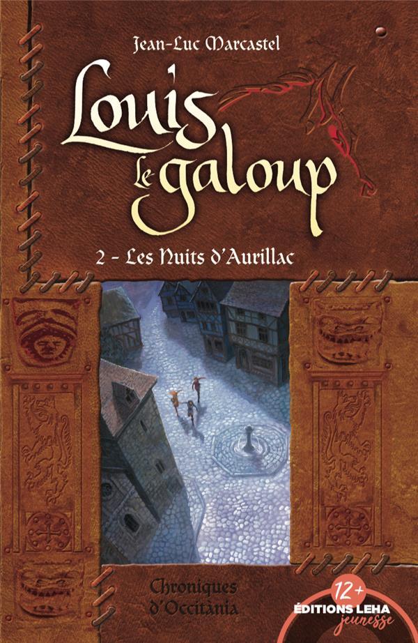 LES NUITS D'AURILLAC, LOUIS LE GALOUP, TOME 2