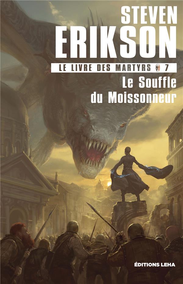 LE LIVRE DES MARTYRS  - TOME 7 - LE SOUFFLE DUAMOISSONNEUR