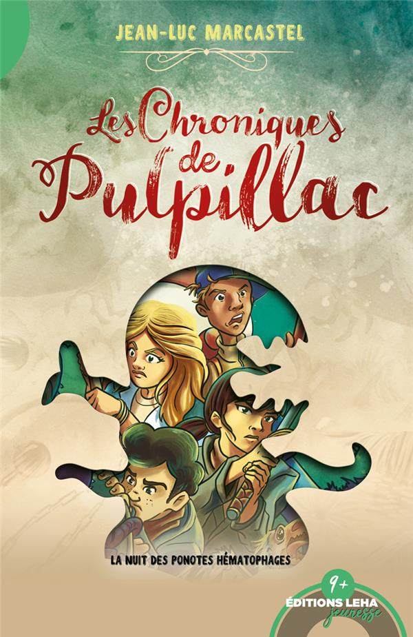 LES CHRONIQUES DE PULPILLAC, LA NUIT DES PONOTES HEMATOPHAGES, TOME 2