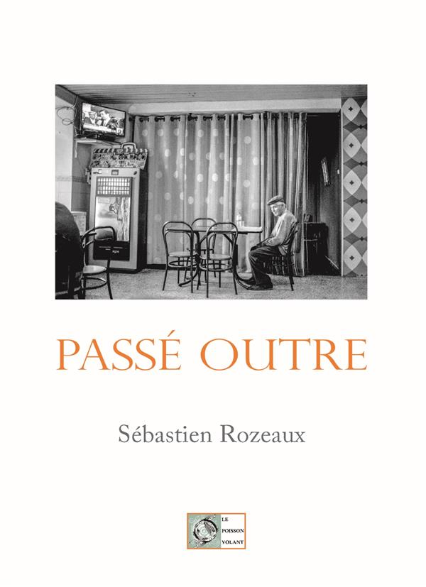 PASSE OUTRE