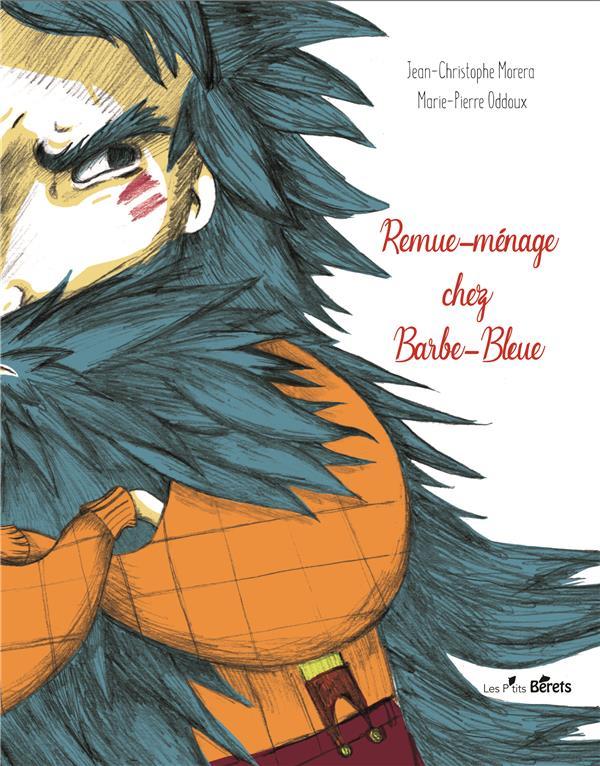 REMUE-MENAGE CHEZ BARBE-BLEUE