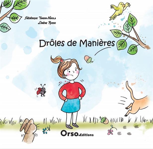 DROLES DE MANIERES