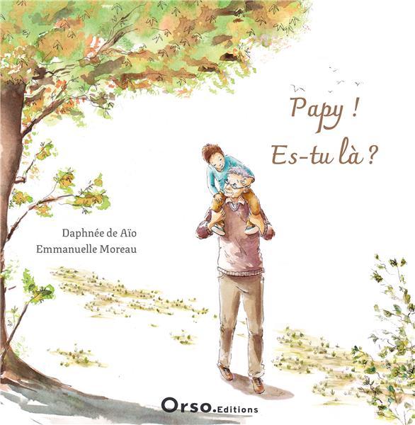 PAPY ! ES-TU LA ?