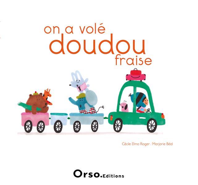 ON A VOLE DOUDOU-FRAISE !