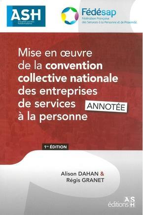 MISE EN OEUVRE DE LA CONVENTION COLLECTIVE NATIONALE DES ENTREPRISES DE SERVICES A LA PERSONNE - MIS