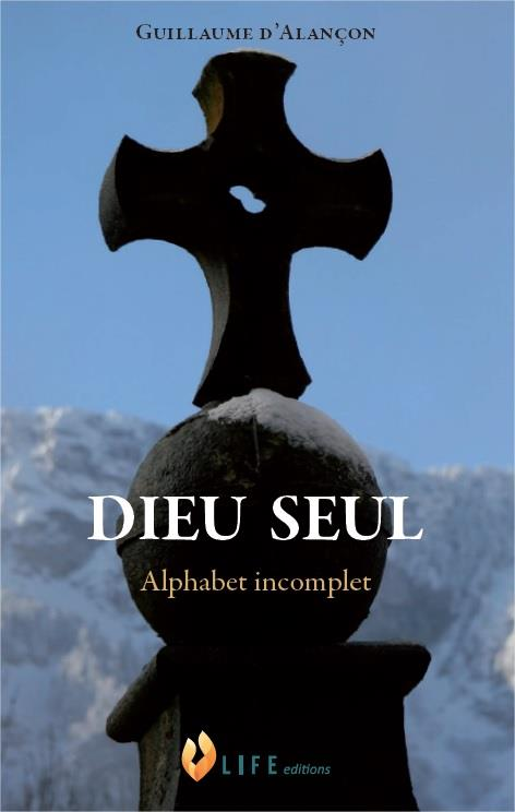 DIEU SEUL, ALPHABET INCOMPLET