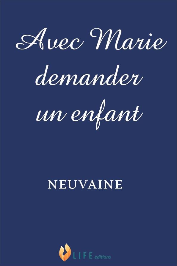 AVEC MARIE DEMANDER UN ENFANT