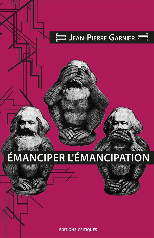 EMANCIPER L'EMANCIPATION