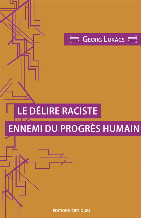 LE DELIRE RACISTE ENNEMI DU PROGRES HUMAIN