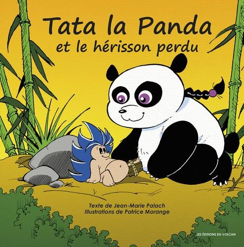 TATA LA PANDA ET LE HERISSON PERDU TOME 1