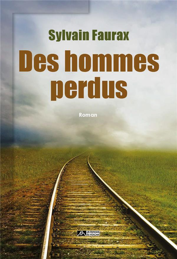 DES HOMMES PERDUS