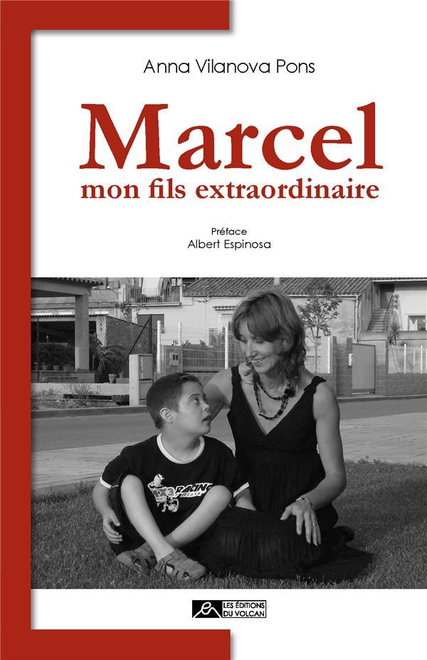 MARCEL MON FILS EXTRAORDINAIRE