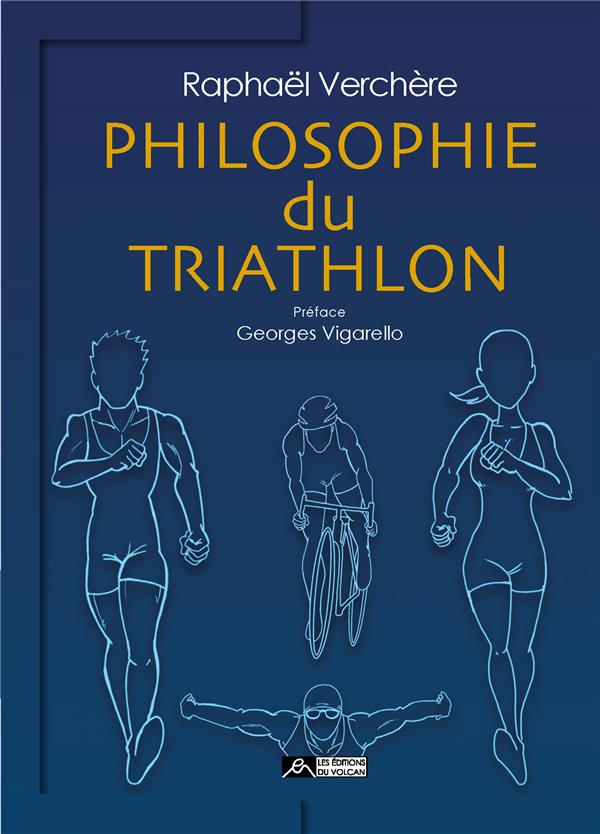 PHILOSOPHIE DU TRIATHLON