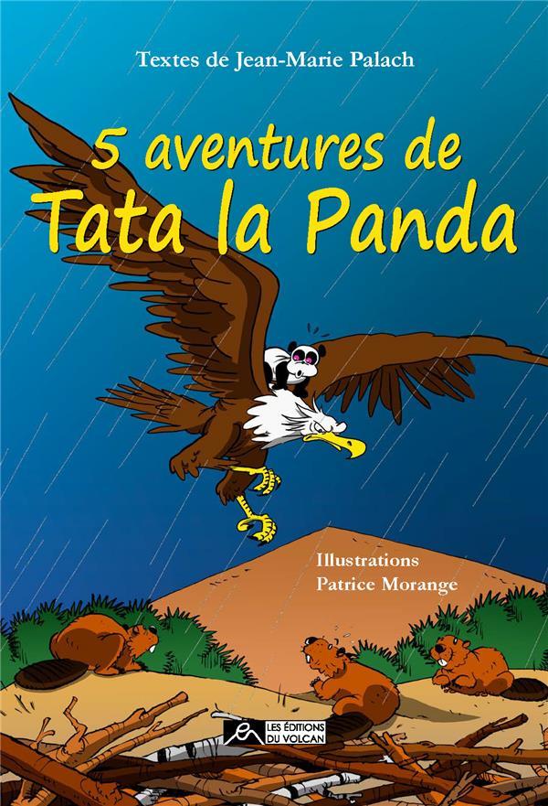 5 AVENTURES DE TATA LA PANDA - CINQ AVENTURES