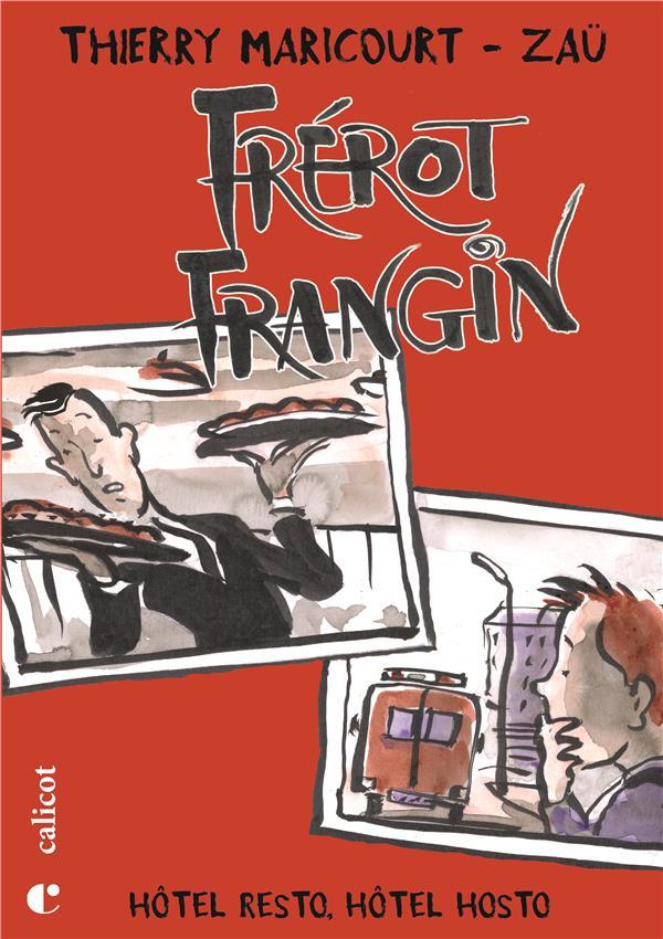 FREROT FRANGIN - T02 - FREROT FRANGIN - HOTEL RESTO, HOTEL HOSTO