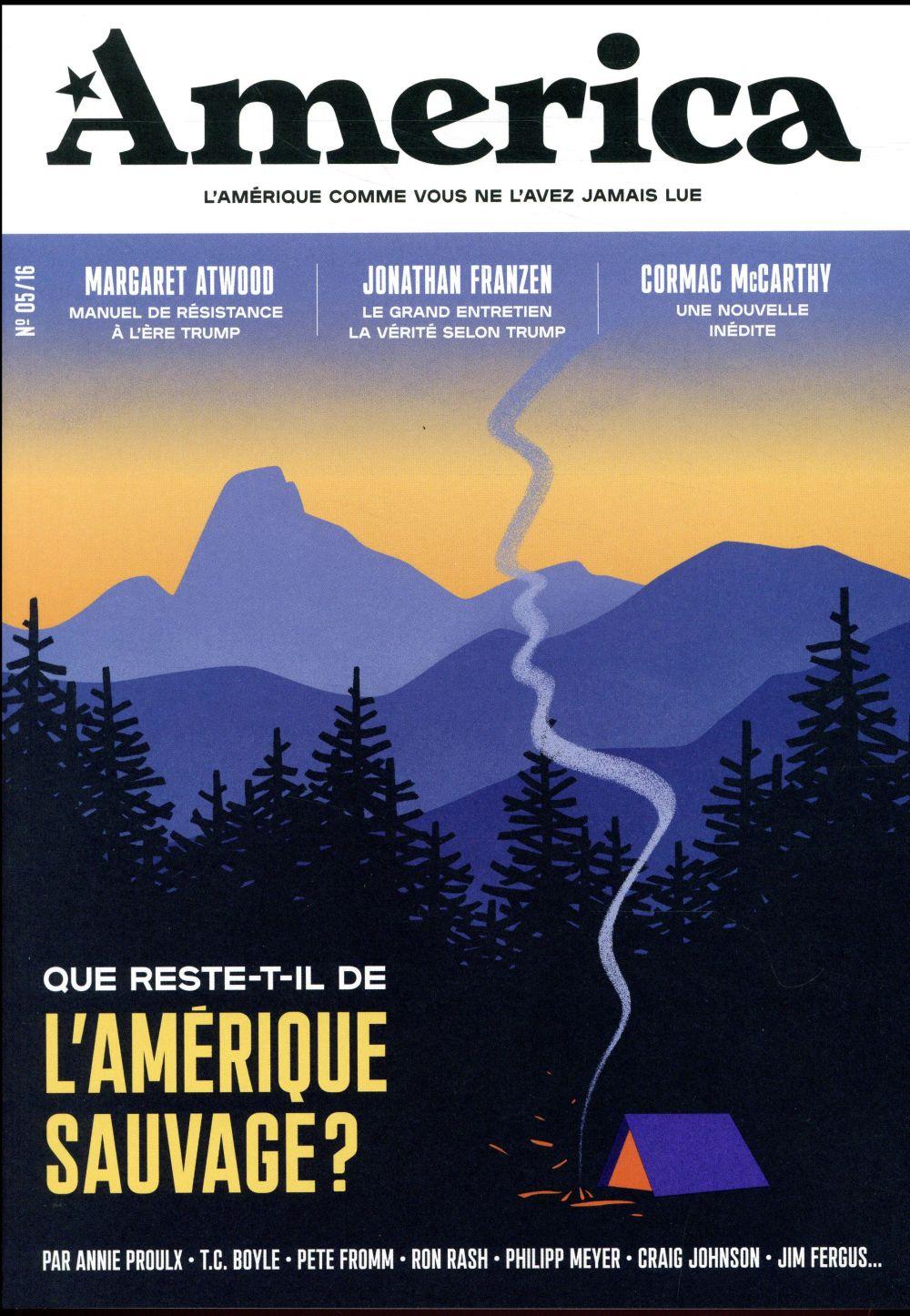 AMERICA - VOLUME 05 - QUE RESTE-T-IL DE L'AMERIQUE SAUVAGE ?