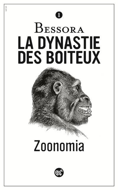 ZOONOMIA - TOME 1 LA DYNASTIE DES BOITEUX