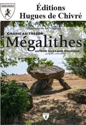 MEGALITHES - CHASSE AU TRESOR AUTOUR DU GRAND-PRESSIGNY