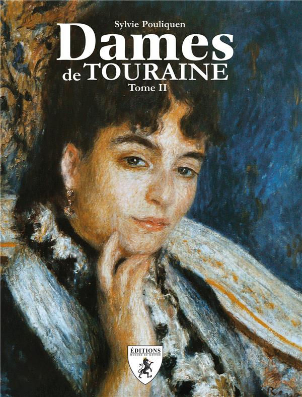 DAMES DE TOURAINE TOME II