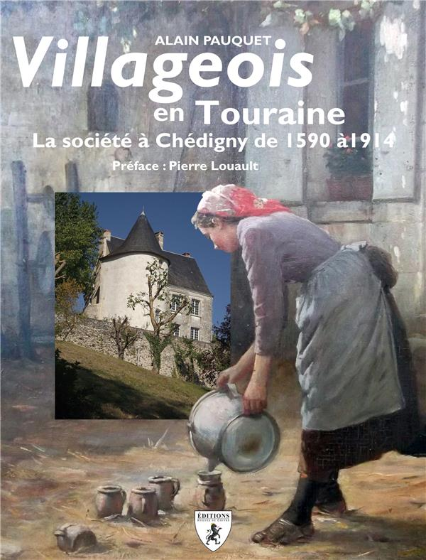 VILLAGEOIS EN TOURAINE