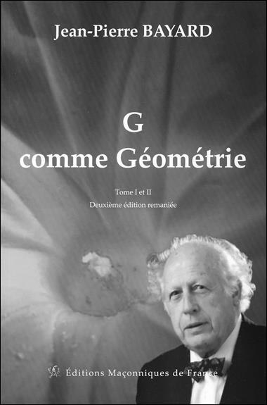G COMME GEOMETRIE - TOME 1 ET 2