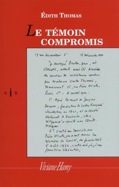 LE TEMOIN COMPROMIS