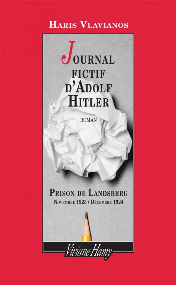 JOURNAL FICTIF D'ADOLF HITLER - PRISON DE LANDSBERG - NOV
