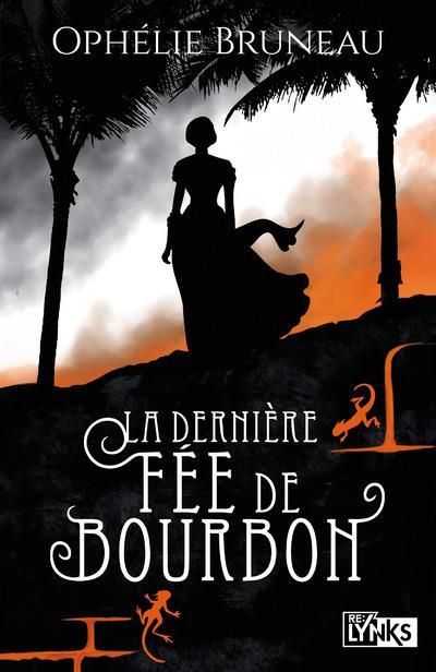 LA DERNIERE FEE DE BOURBON