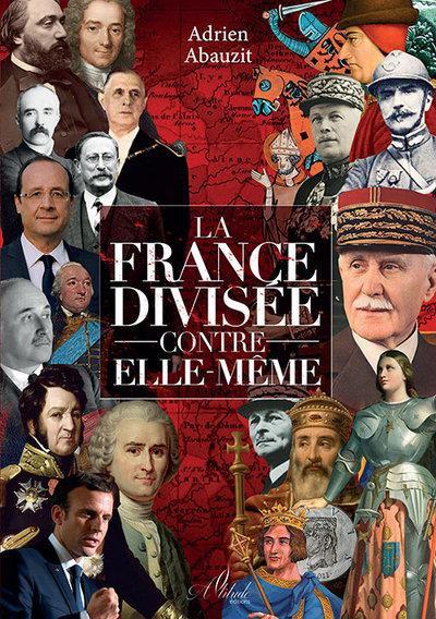 LA FRANCE DIVISEE CONTRE ELLE-MEME
