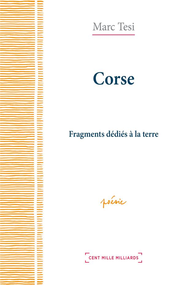 CORSE - FRAGMENTS DEDIES A LA TERRE