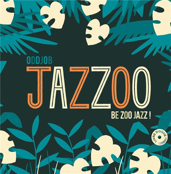 JAZZOO, BE ZOO JAZZ