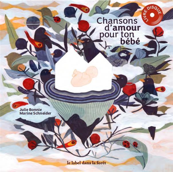 CHANSONS D'AMOUR POUR TON BEBE