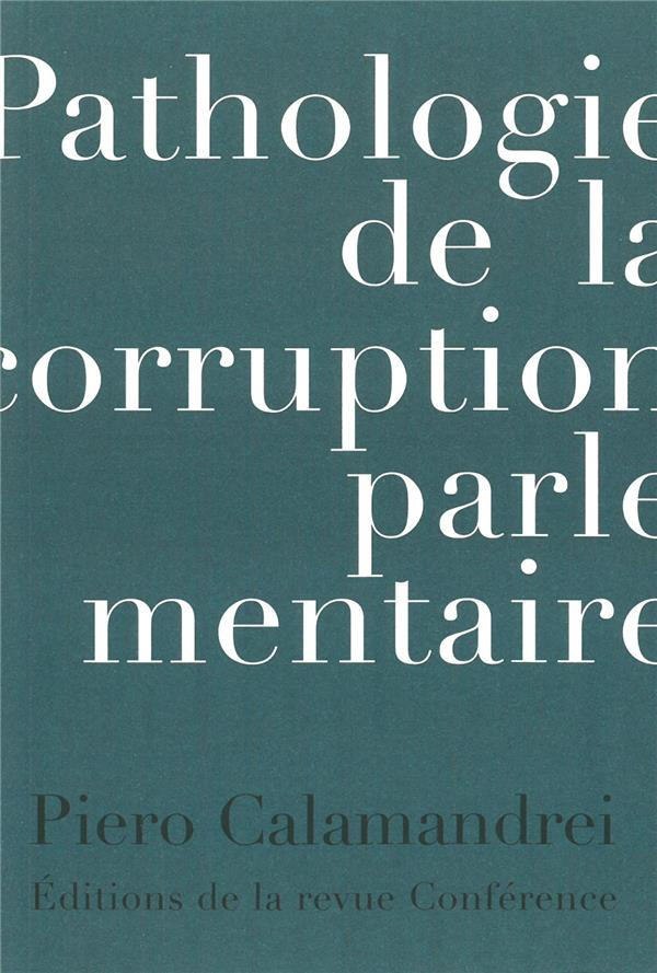 PATHOLOGIE DE LA CORRUPTION PARLAMENTAIRE