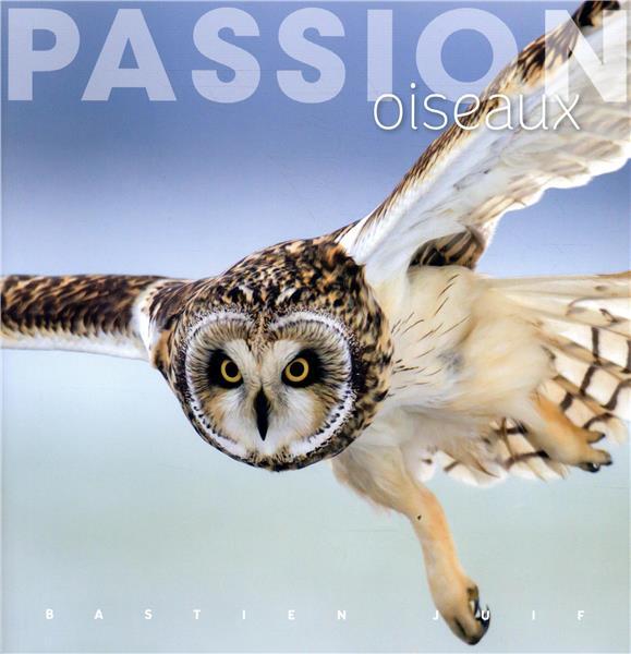 PASSION OISEAUX