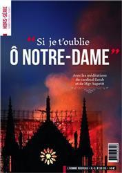 """""""SI JE T'OUBLIE O NOTRE-DAME"""" - HORS-SERIE L'HOMME NOUVEAU N 38-39"""