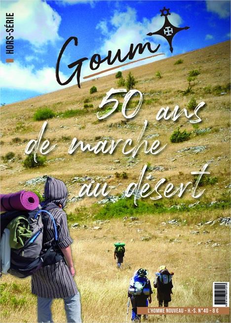 GOUM, 50 ANS DE MARCHE AU DESERT - HORS-SERIE L'HOMME NOUVEAU N 40