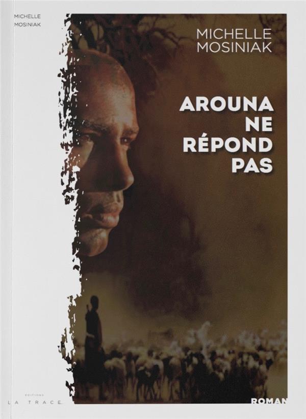 AROUNA NE REPOND PAS