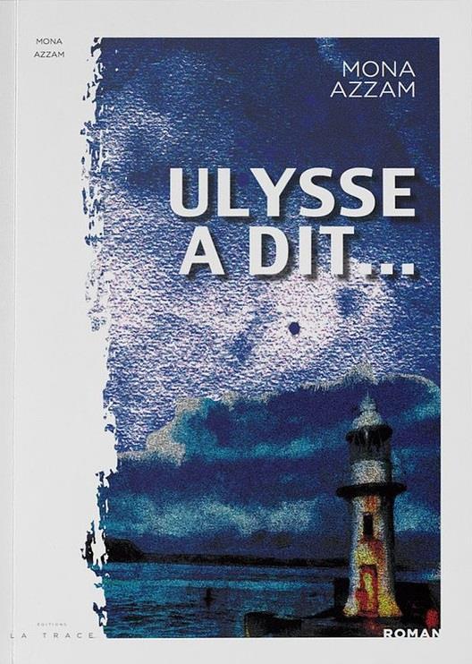 ULYSSE A DIT...