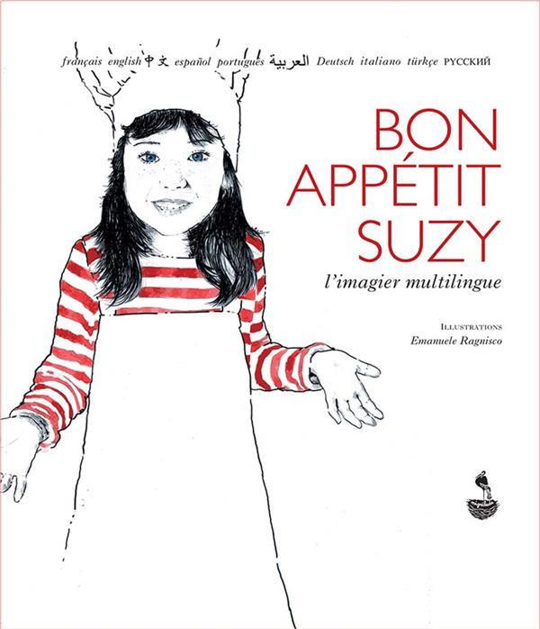 BON APPETIT SUZY - L'IMAGIER MULTILINGUE