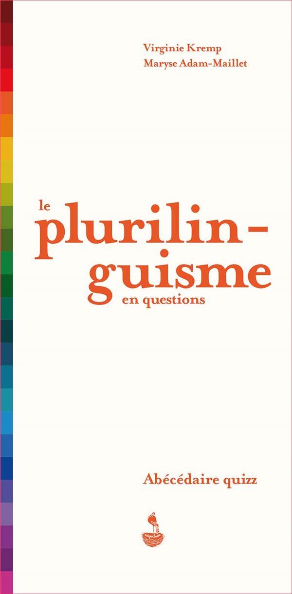 LE PLURILINGUISME EN QUESTIONS - ABECEDAIRE QUIZZ