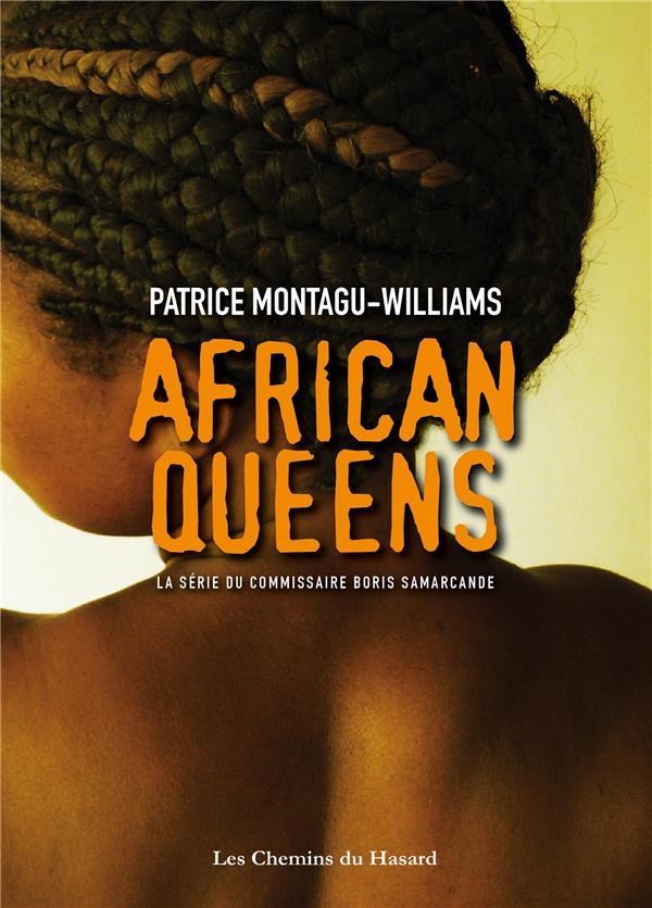 AFRICAN QUEENS - LA SERIE DU COMMISSAIRE BORIS SAMARCANDE
