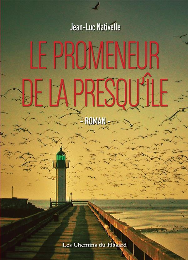PROMENEUR DE LA PRESQU'ILE (LE)