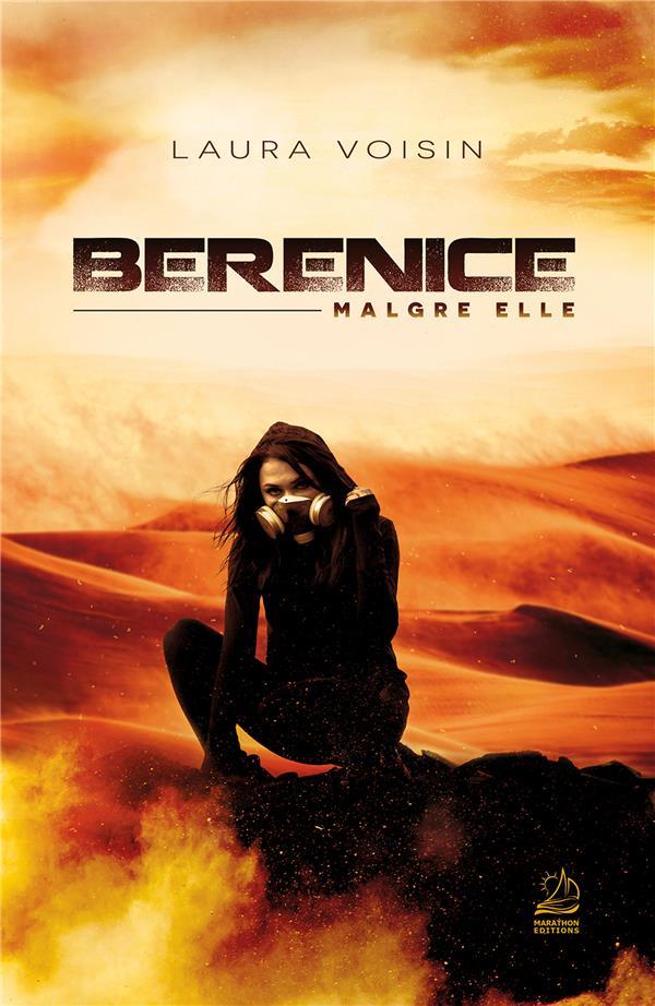 BERENICE, MALGRE ELLE