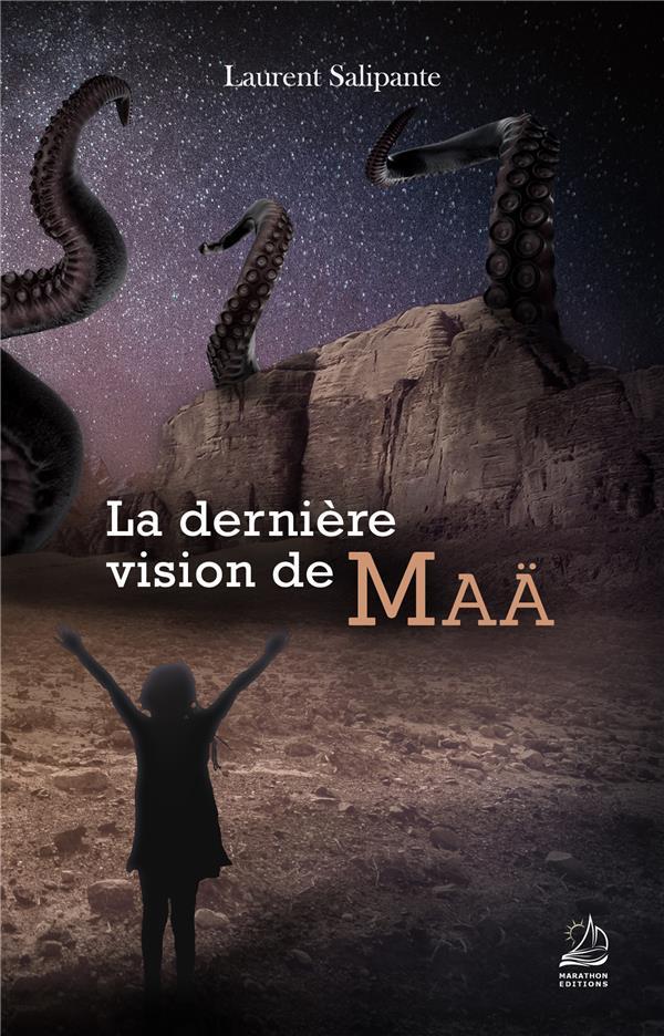LA DERNIERE VISION DE MAA